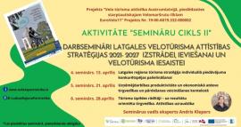 Darbsemināri Latgales tūrisma stratēģijas izstrādei, ieviešanai un velotūrisma iesaistei aprīlī
